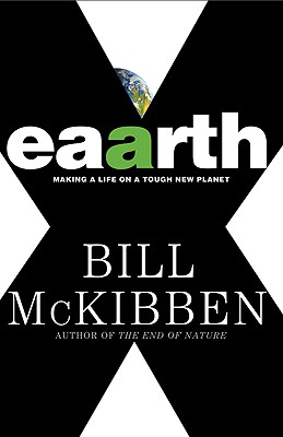Eaarth, by Bill McKibben